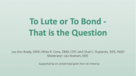 To Lute or To Bond - That Is the Question Webinar Thumbnail